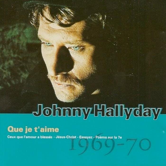 "Johnny Hallyday ""Que je t'aime"""